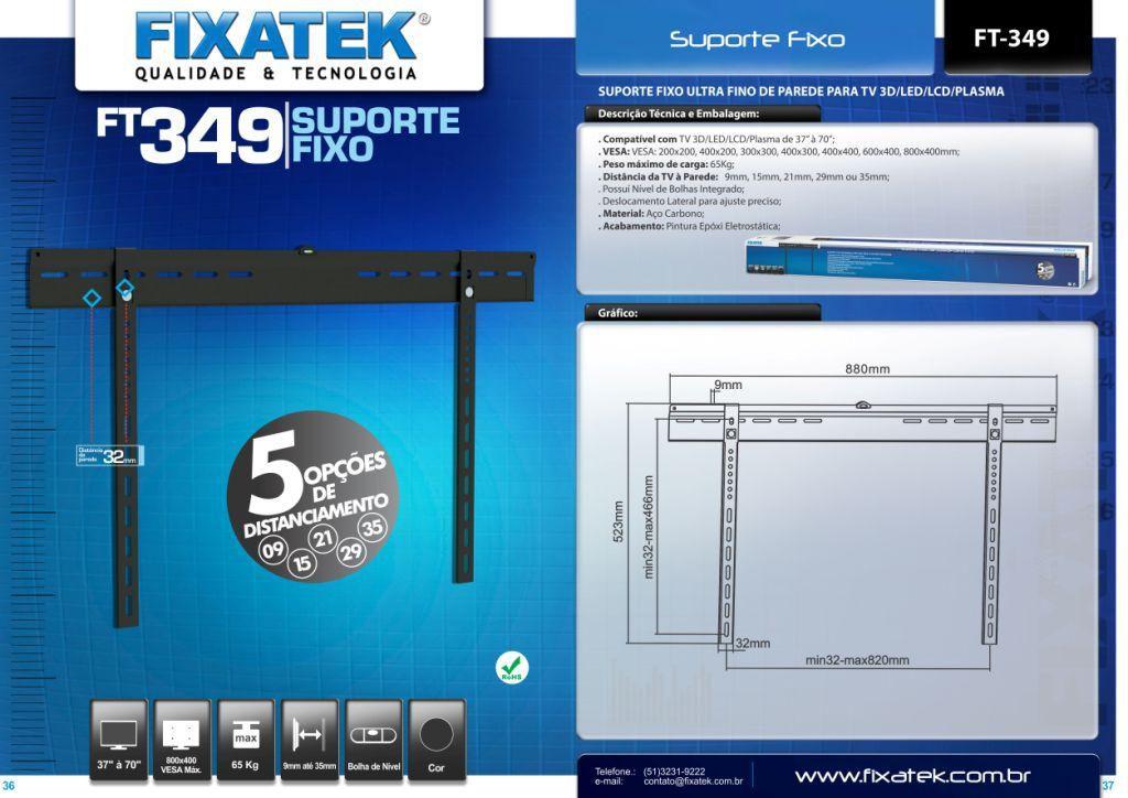 """Suporte fixo para TV LCD/LED: 37-65"""" FT-349 FIXATEK"""