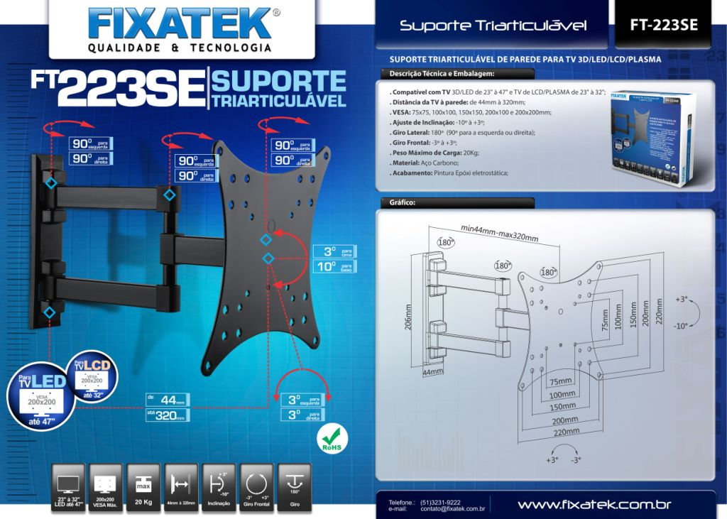 Suporte Triarticulável P/Tv LED 23-47'' FT-223SE FIXATEK