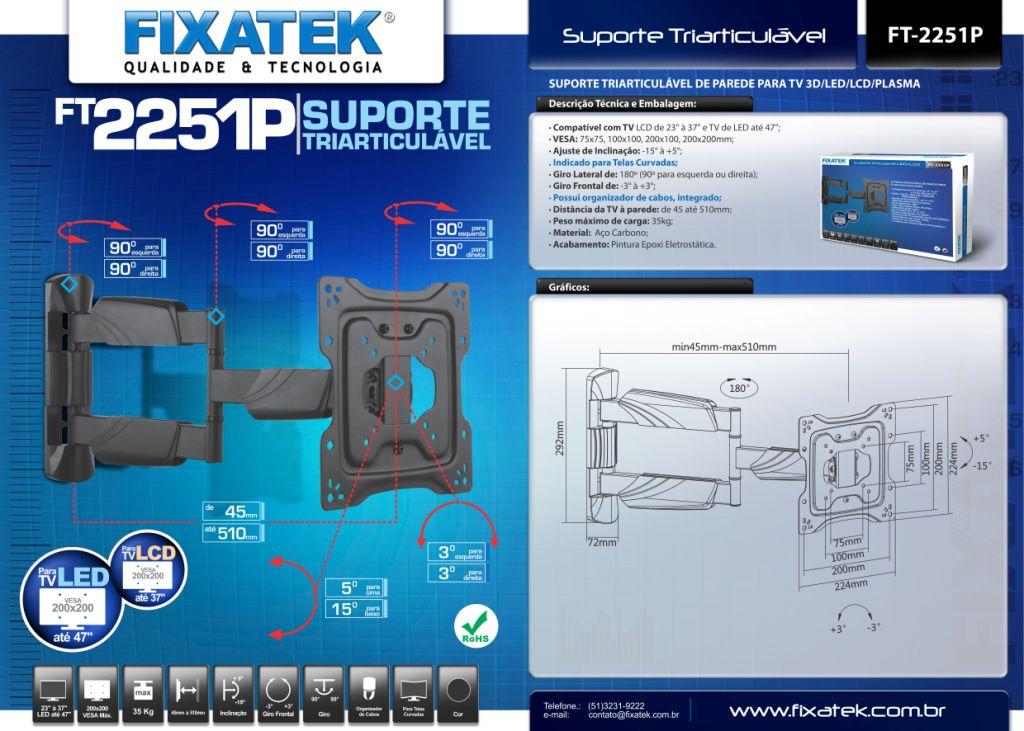 Suporte Triarticuláve para Tv LED 23-47'' FT-2251P FIXATEK