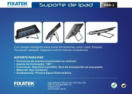 Suporte Universal para Ipad / Tablet FIXATEK