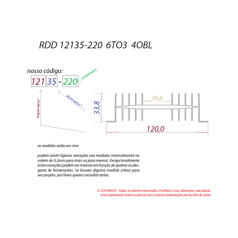 Dissipador de calor RDD 12135-220 6TO3