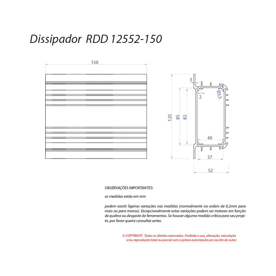 Dissipador de calor RDD 12552-150