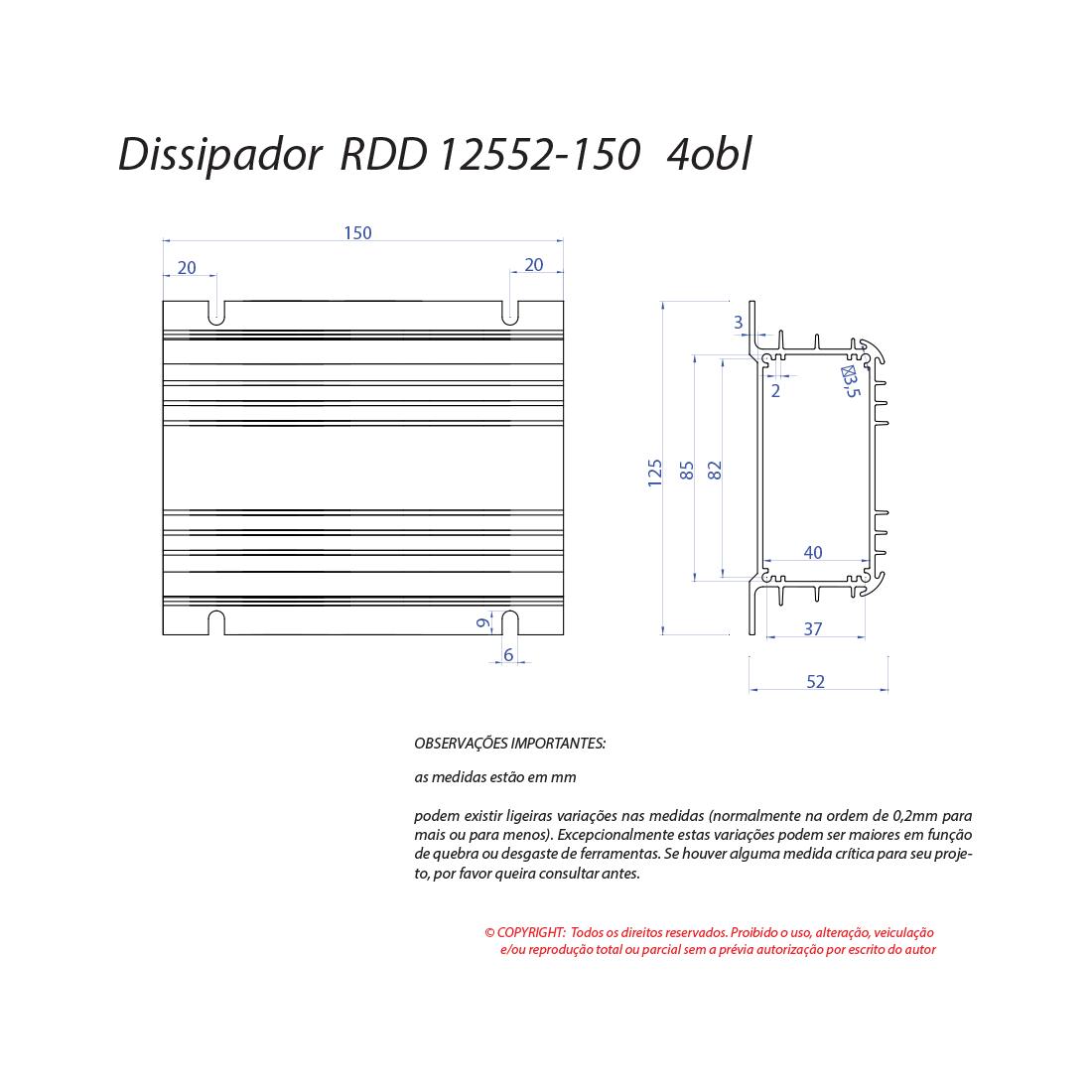 Dissipador de calor RDD 12552-150 4OBL