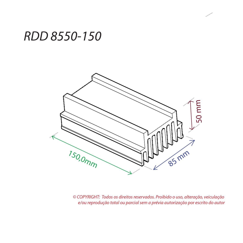 Dissipador de Calor RDD 8550-150