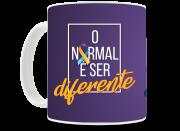 Caneca O Normal é Ser Diferente - Coleção Síndrome de Down