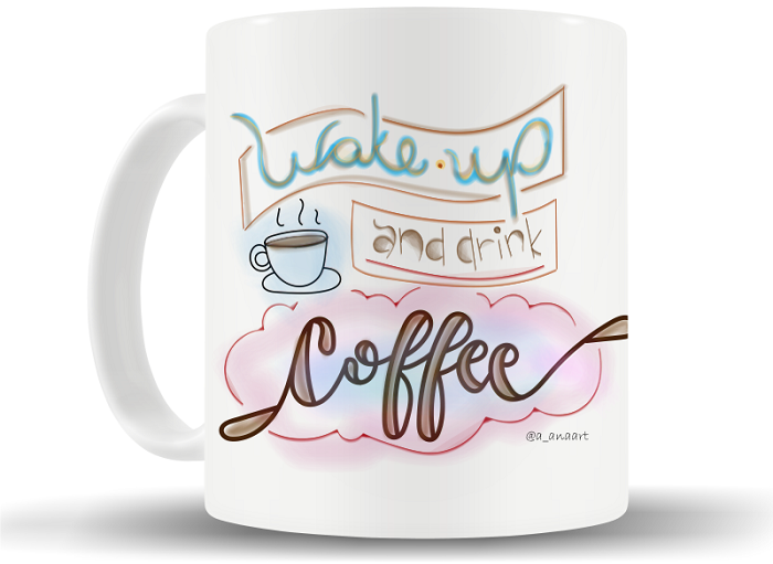 "Caneca ""Wake up and drink coffee"""