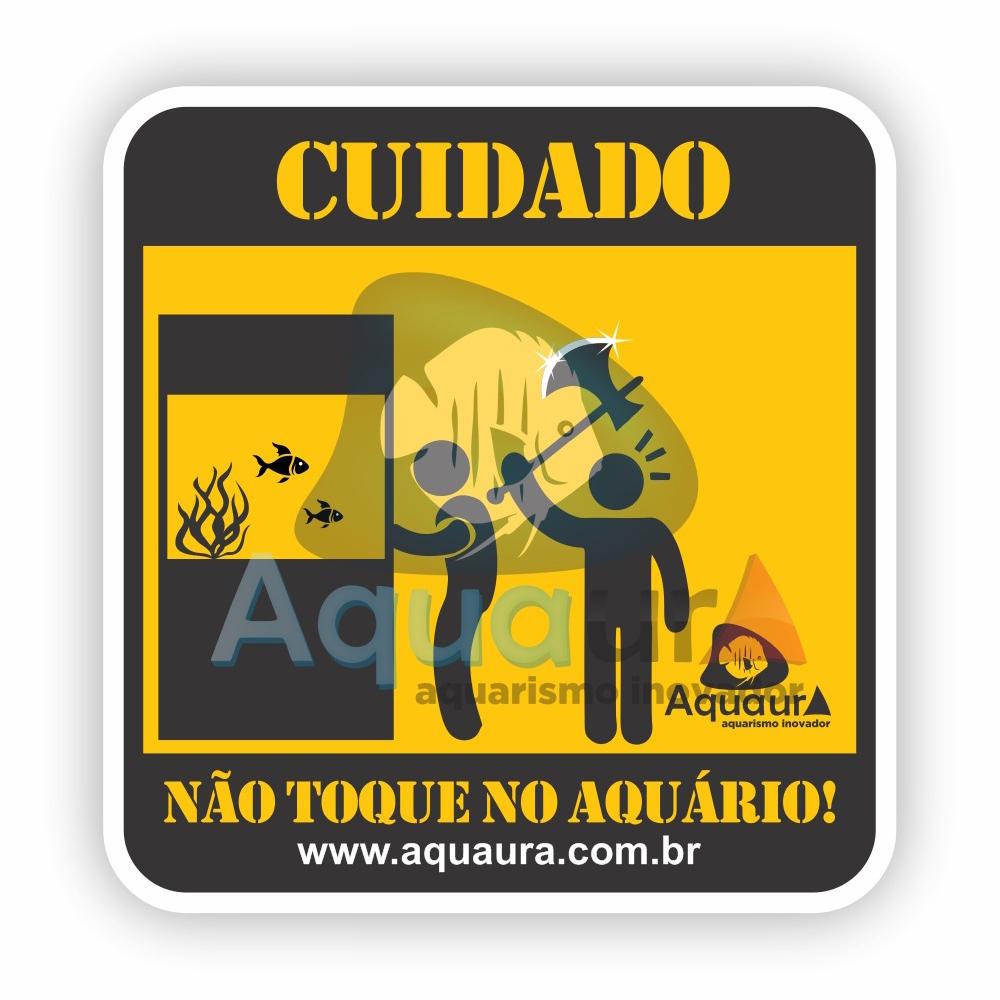 ADESIVO NÃO TOQUE NO AQUÁRIO - MACHADO