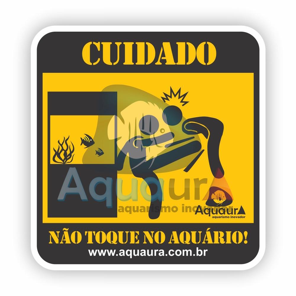 ADESIVO NÃO TOQUE NO AQUÁRIO - CHUTE