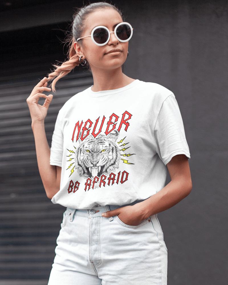 Camiseta Never Be Afraid
