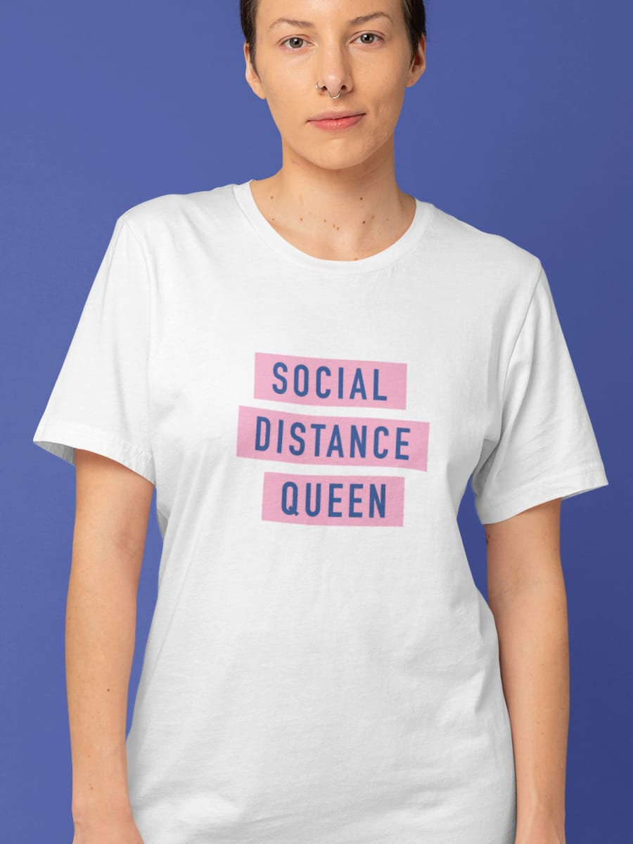 Camiseta Rainha do distanciamento