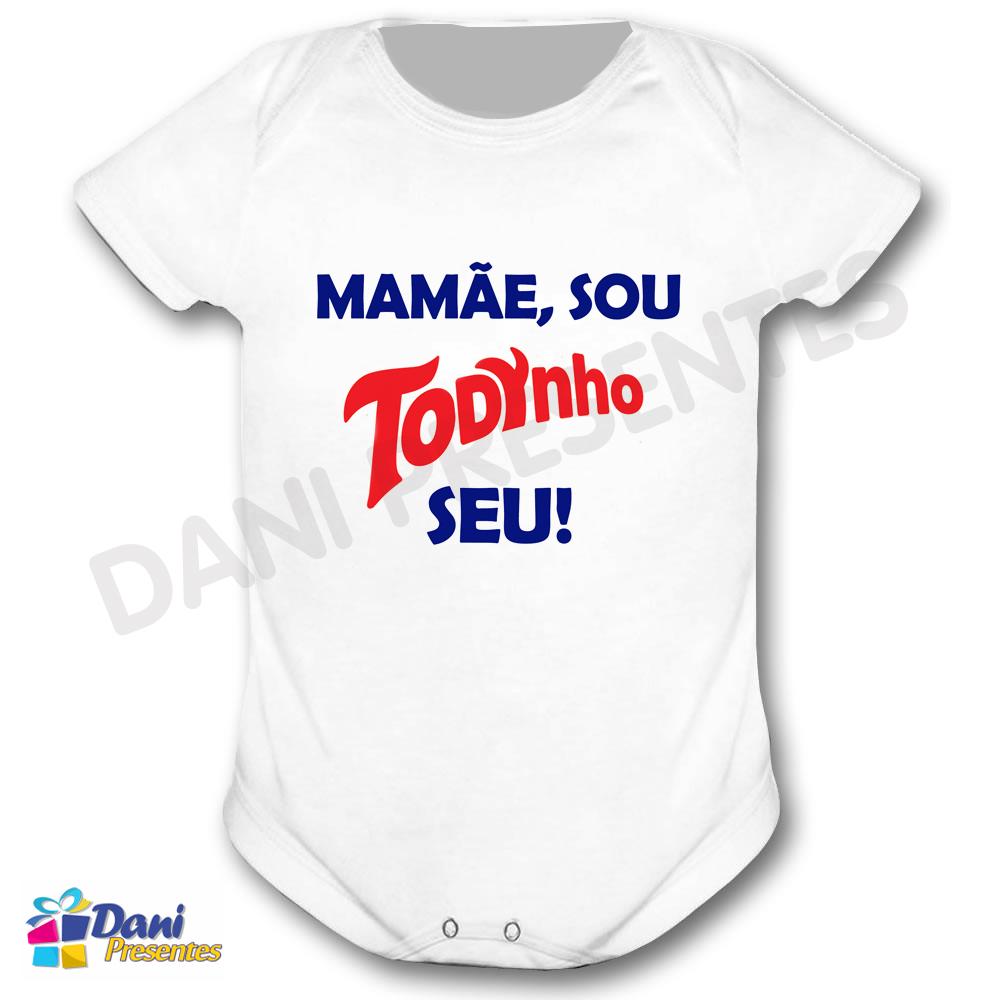 Body Mamãe, sou Todynho seu! - 100% Algodão
