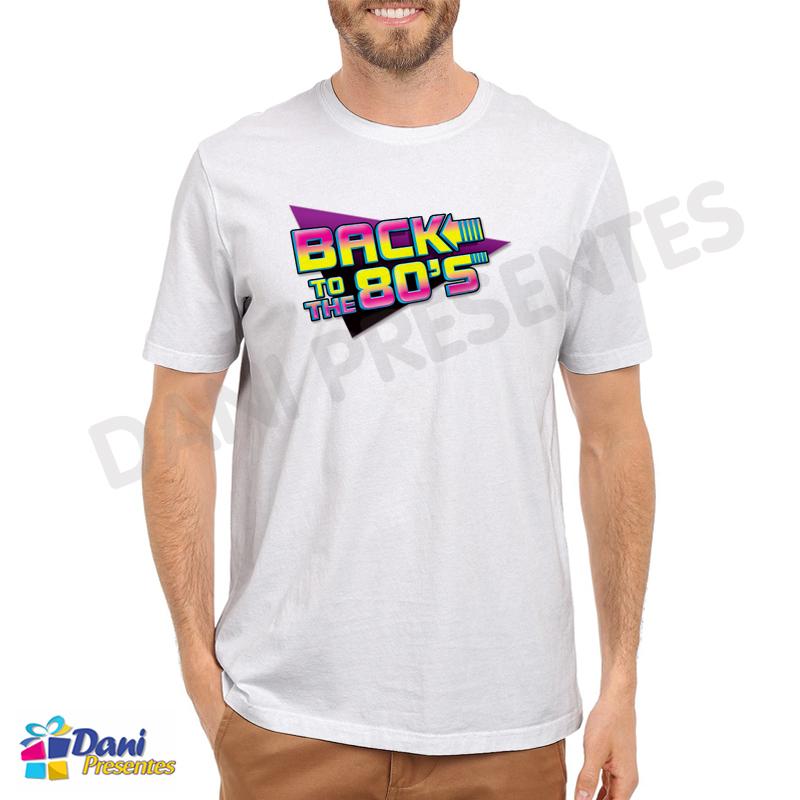 Camiseta Back To The 80's - Nostalgia Anos 80