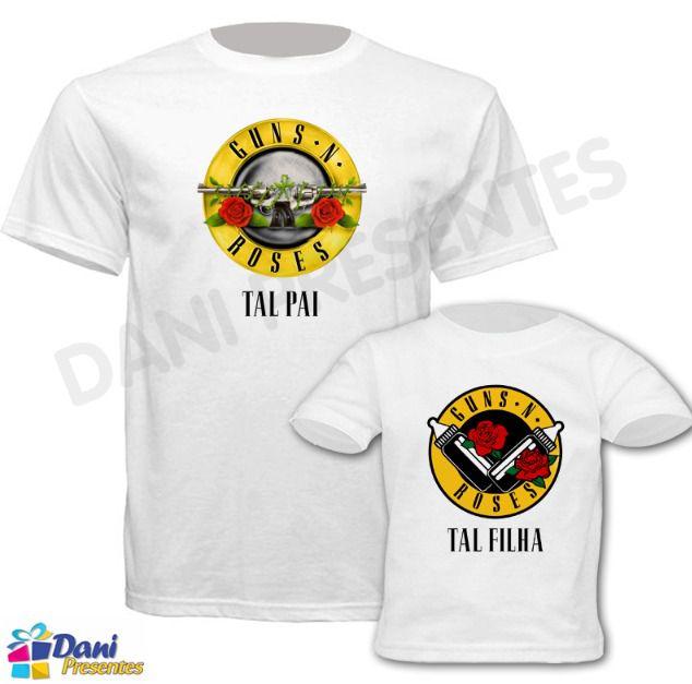 Camiseta Guns N Roses - Tal Pai tal Filho - 100% algodão