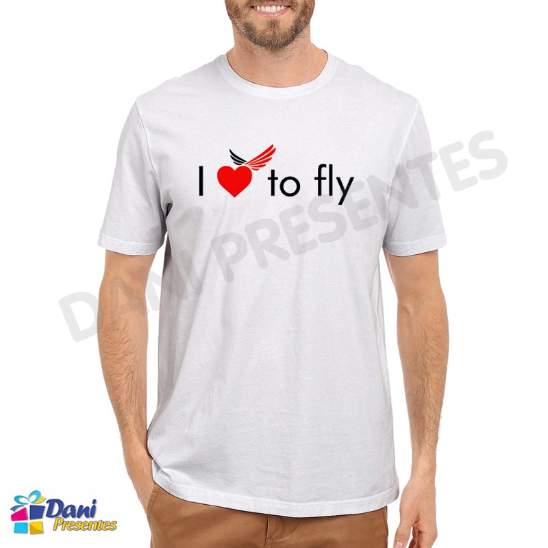 Camiseta I Love To Fly - Aviação
