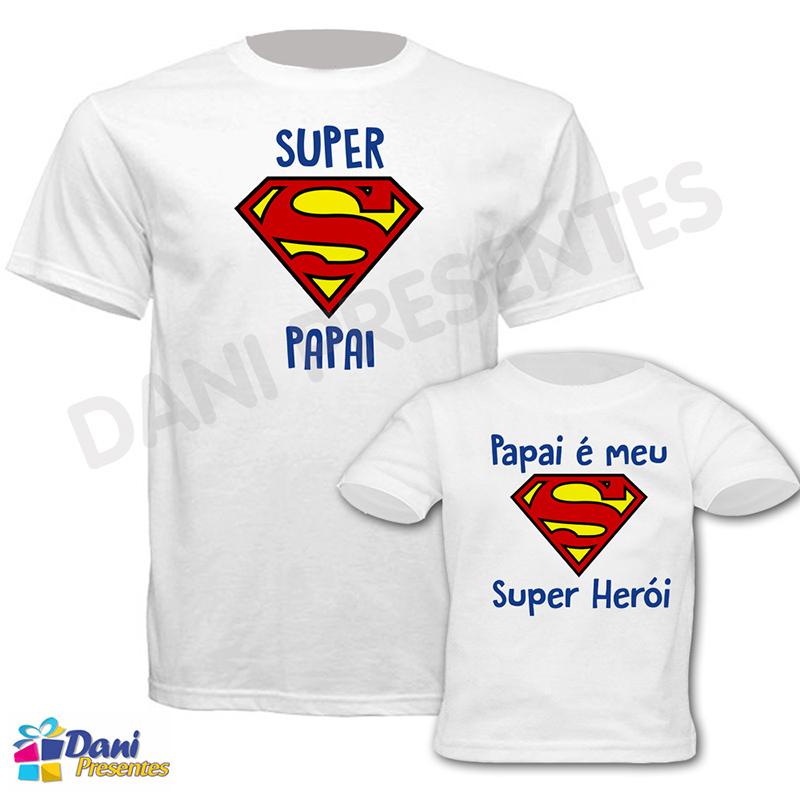 Camiseta Super Papai / Papai é meu Super Herói - 100% algodão