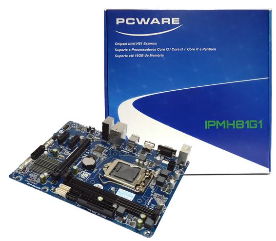 Placa Mãe PCWARE IPMH81G1 LGA1150 i3/i5/i7, Chipset Intel H81, 2x DDR3 Dual 1333, 1 PCI-E 16x e 2 PCI-2 X1, LAN Gigabit, VGA + HDMI