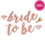 Banner Bride to Be Rose Gold Pronta Entrega para Despedida de Solteira