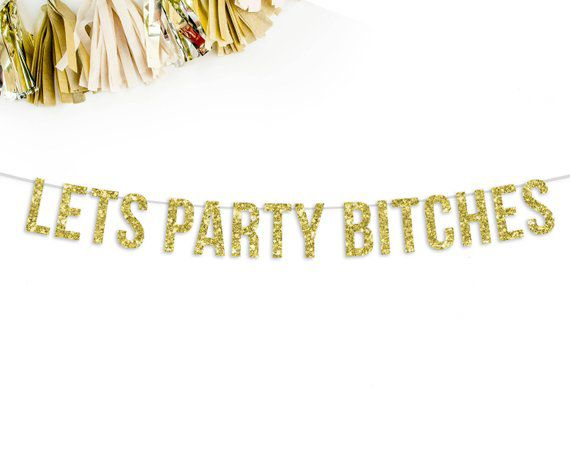 Banner Let's Party Bitches Pronta Entrega para Despedida de Solteira