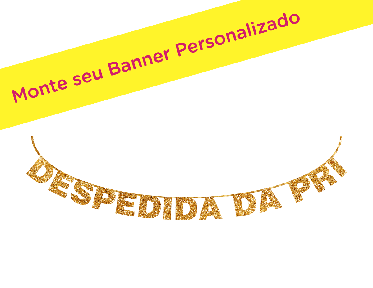 Banner Personalizado para Despedida de Solteira