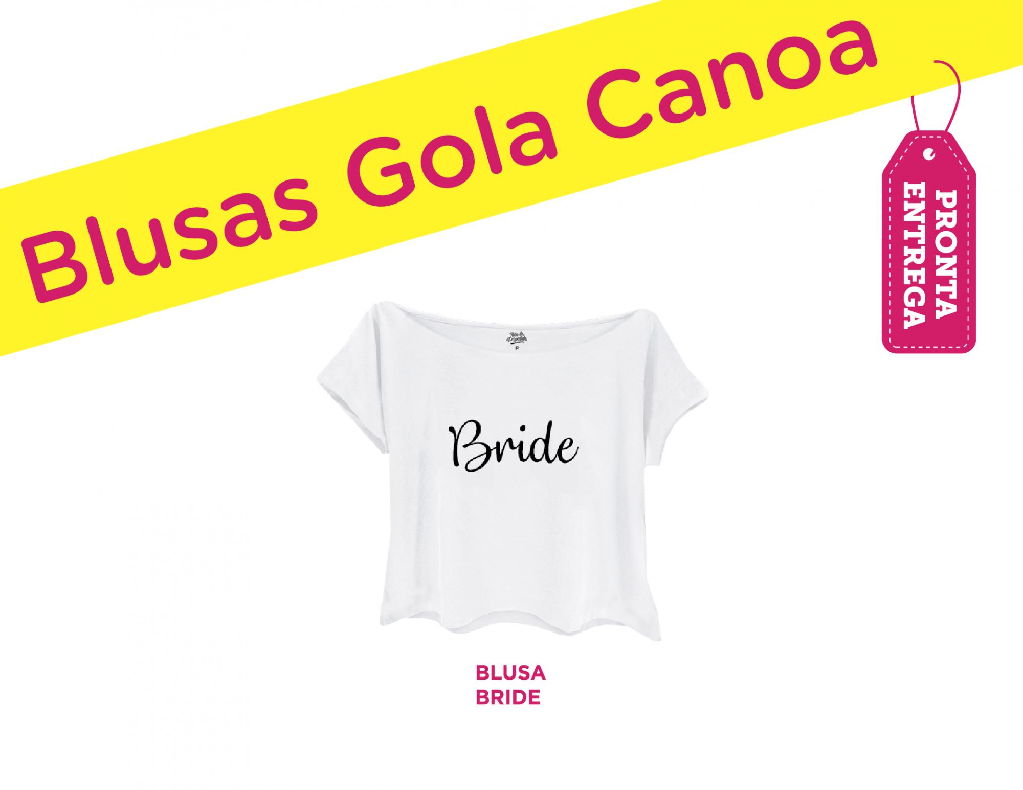 BLUSA CANOA BRIDE BRANCA PARA DESPEDIDA DE SOLTEIRA, BLUSA CANOA BRIDE, BLUSA CANOA NOIVA, BLUSA CANOA PRONTA ENTREGA CHÁ DE LINGERIE