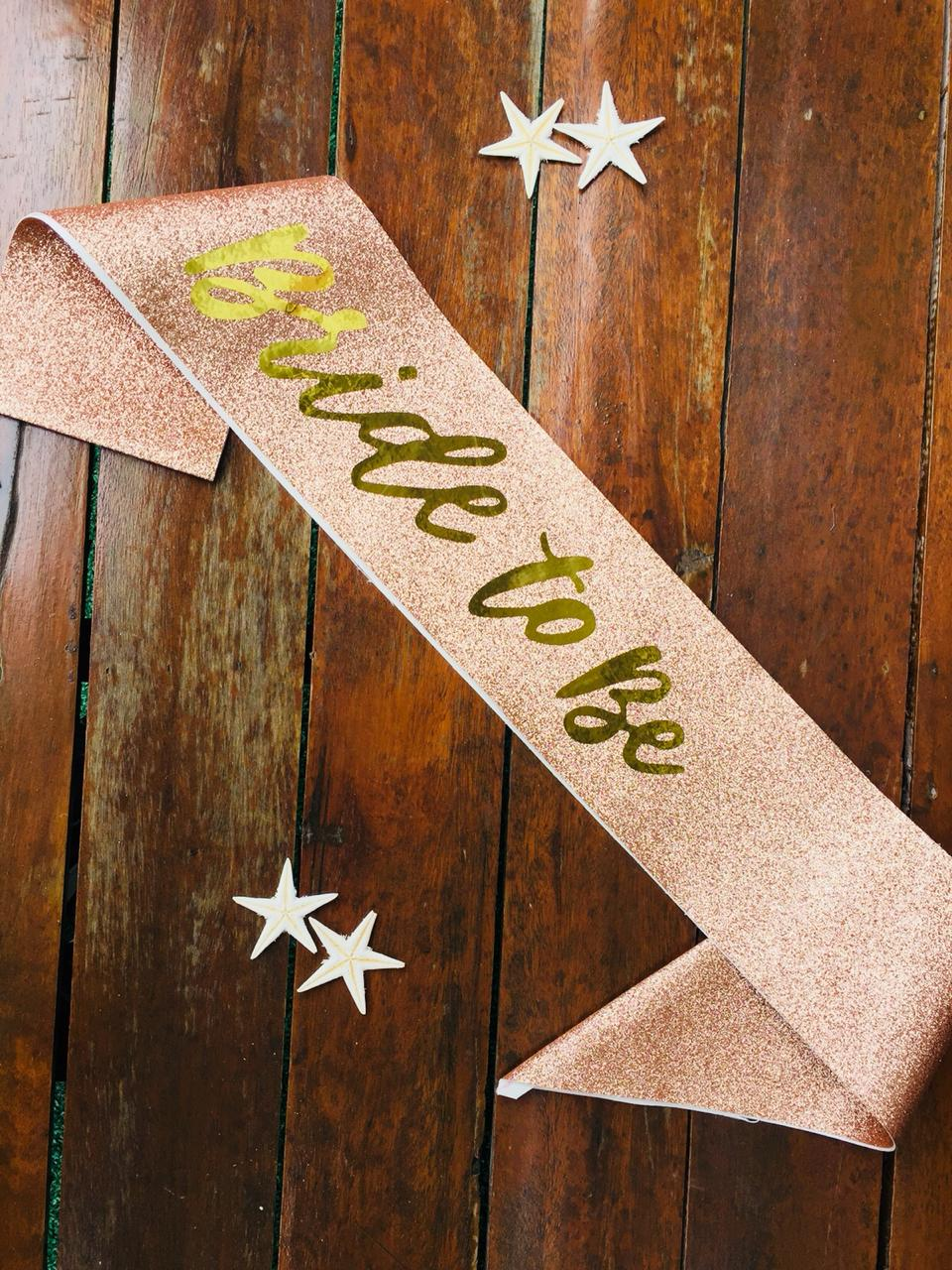Faixa Bride to Be Glitter Rose Gold Pronta Entrega para Despedida de Solteira