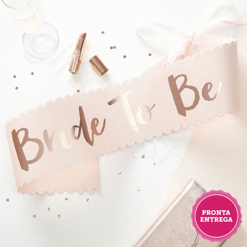 Faixa Bride to Be Rose Gold para Despedida de Solteira