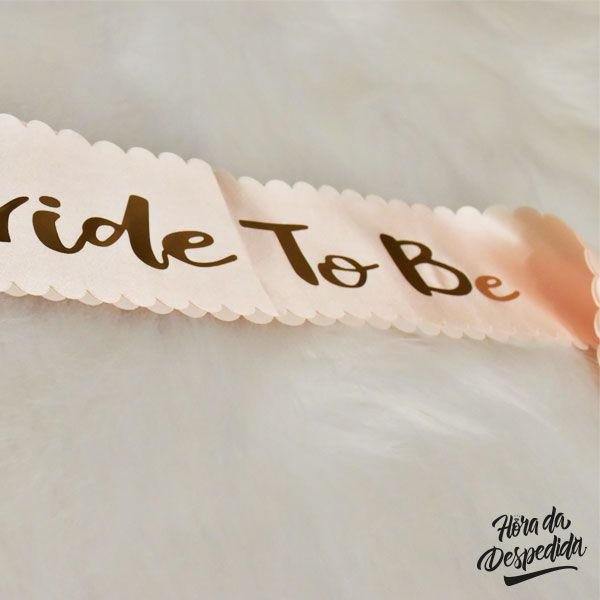 Faixa Bride to Be Rose Gold Pronta Entrega para Despedida de Solteira