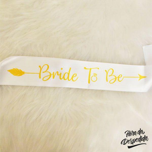 Faixa de Cetim Bride to Be Branca Pronta Entrega, Faixa Bride to Be, Faixa Decorativa Despedida de Solteira