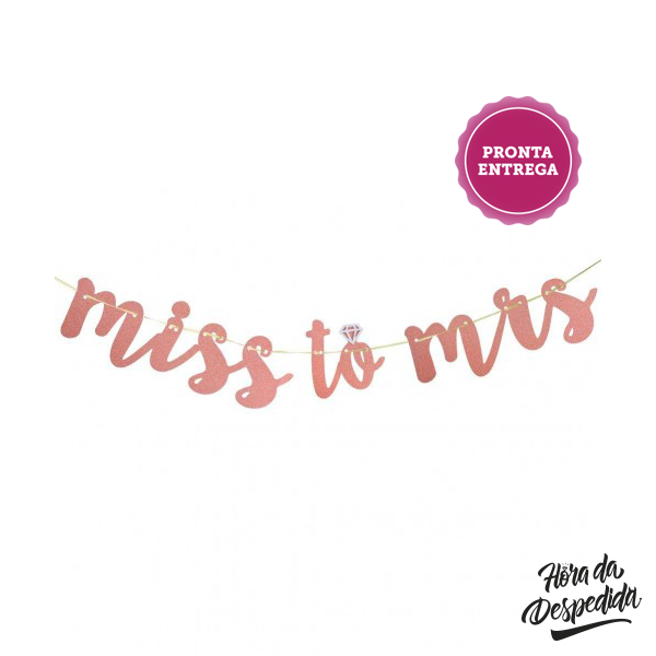 Banner Decorativo Miss to Mrs Rose Gold Pronta Entrega para Despedida de Solteira