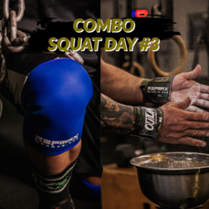 SQUAT DAY COMBO #3