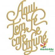 Frase Aqui tem Fé Café e Cafuné
