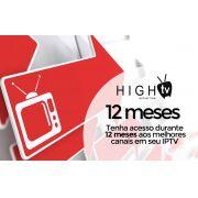 Aplicativo High TV 12 meses