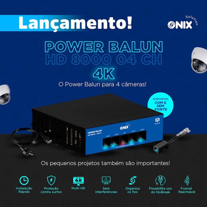 POWER BALUN 4CH COM FONTE ONIX