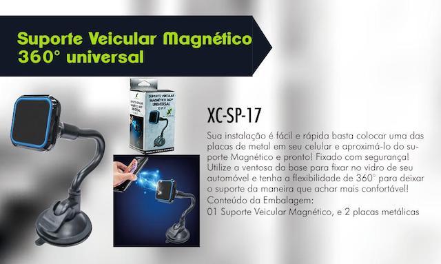SUPORTE VEICULAR MAGNETICO 360 VENTOSA AR XC-SP-17 XCELL