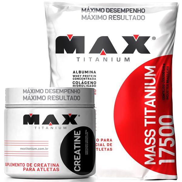 Kit Hipercalorico 3kg + Creatina Max Titanium