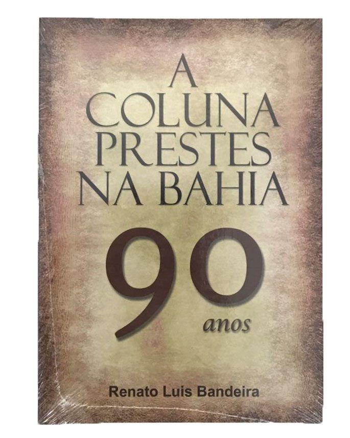 A Coluna Prestes na Bahia - Chapada Diamantina