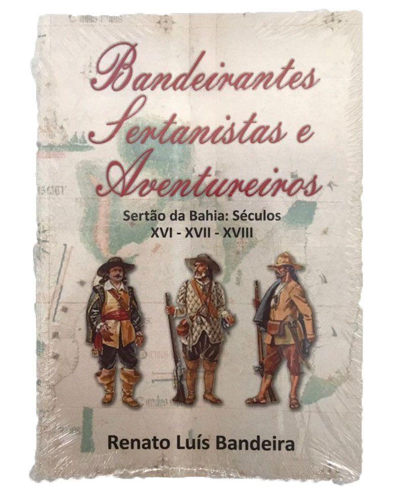 Bandeirantes, Sertanistas e Aventureiros - Chapada Diamantina