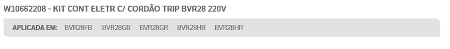 Conjunto Controle Eletrônico Brastemp BVR28 220V Original W10662208/9170