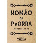 Cartão de Presente - Homão da Porra - Viking