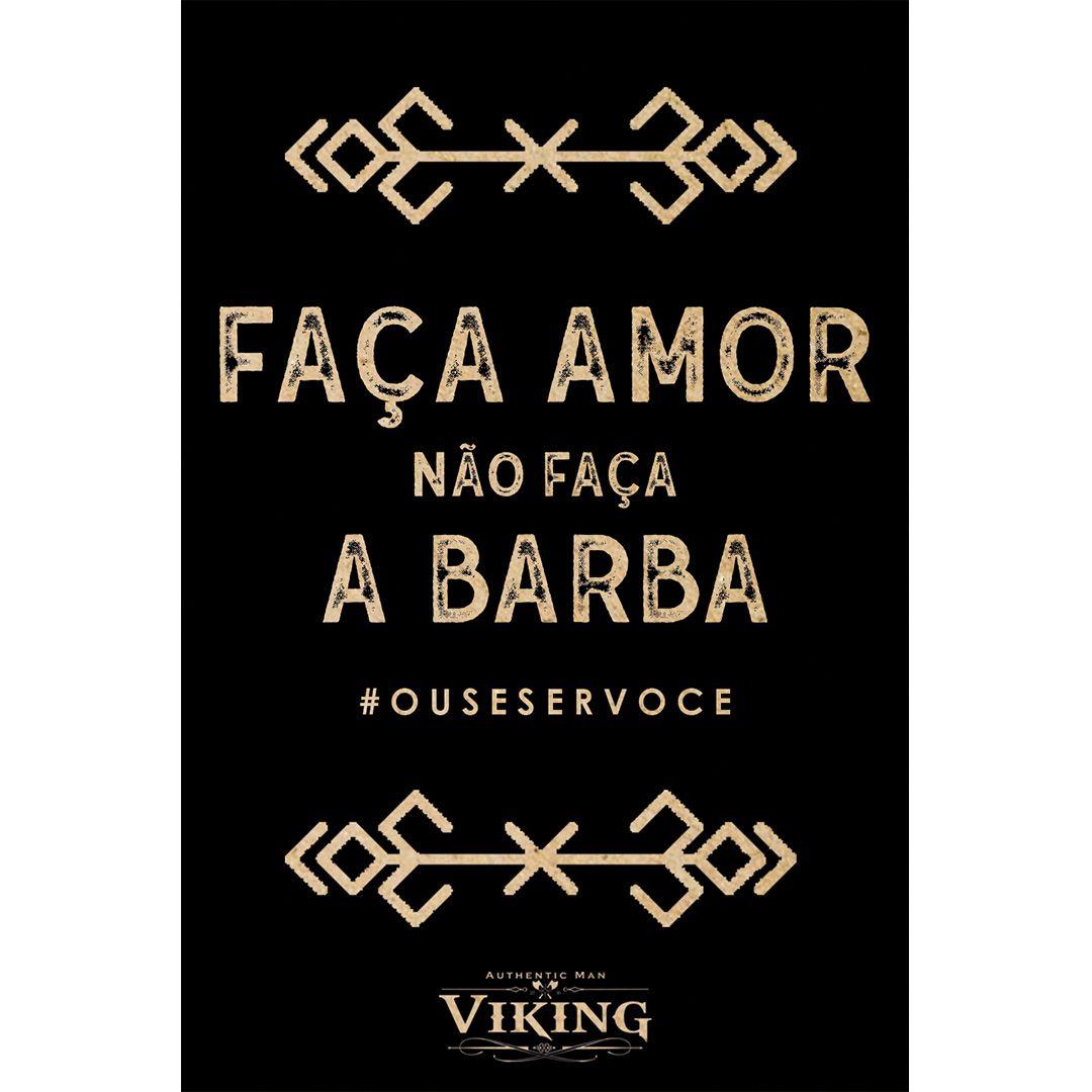 Cartão de Presente - Faça Amor, Não Faça a Barba - Viking  - Viking