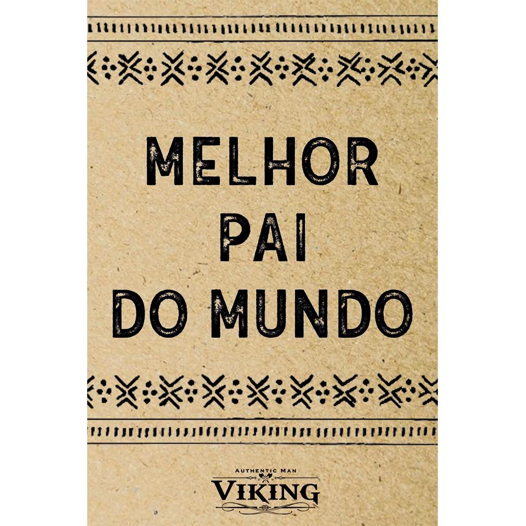 Cartão de Presente - Melhor Pai do Mundo - Viking  - Viking