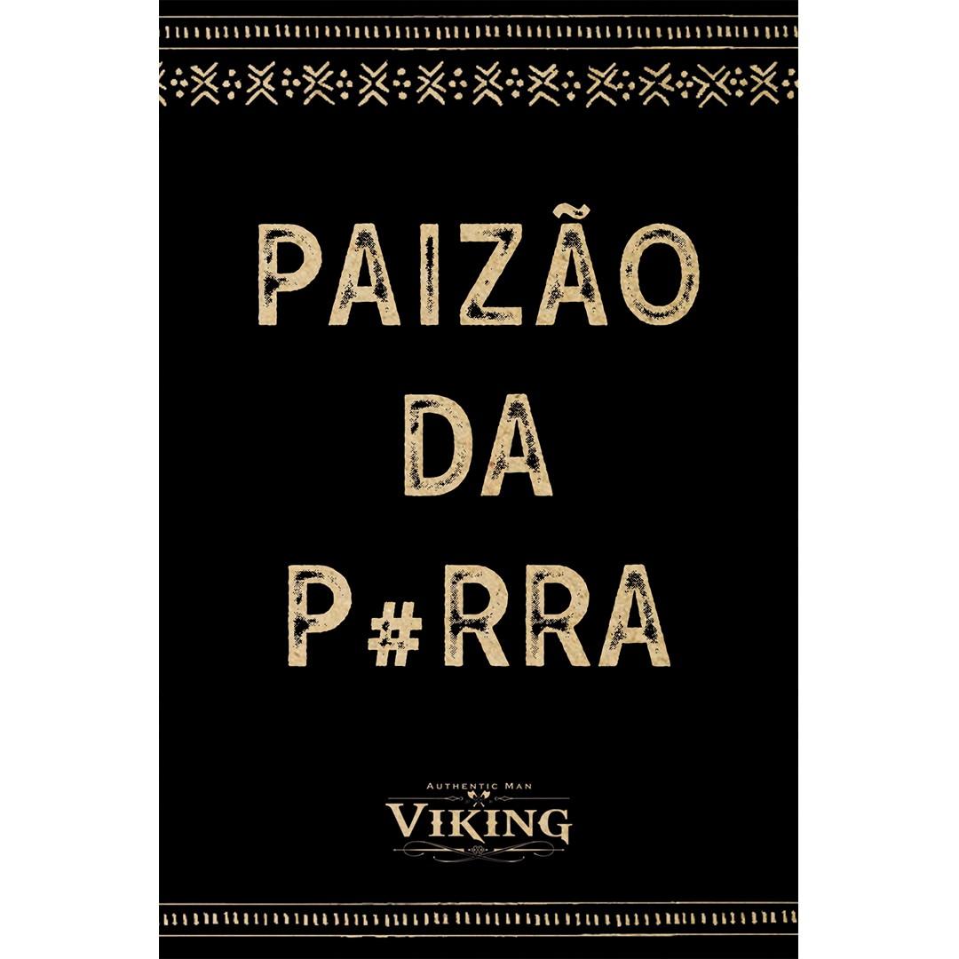 Cartão de Presente - Paizão da P#rra - Viking  - Viking