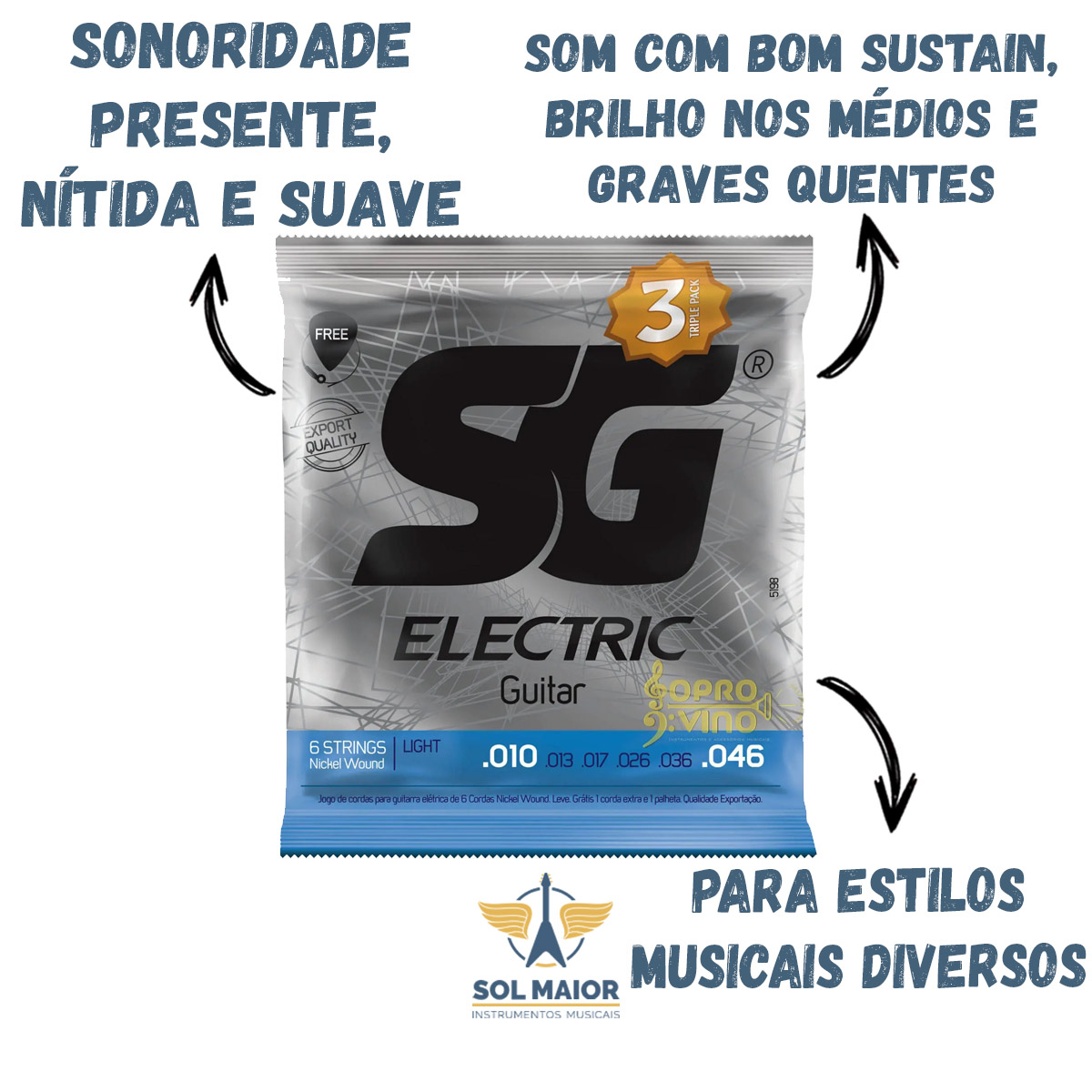 Kit 3 Encordoamento SG Guitarra 010 Leve + 1 Mi Extra + Palheta