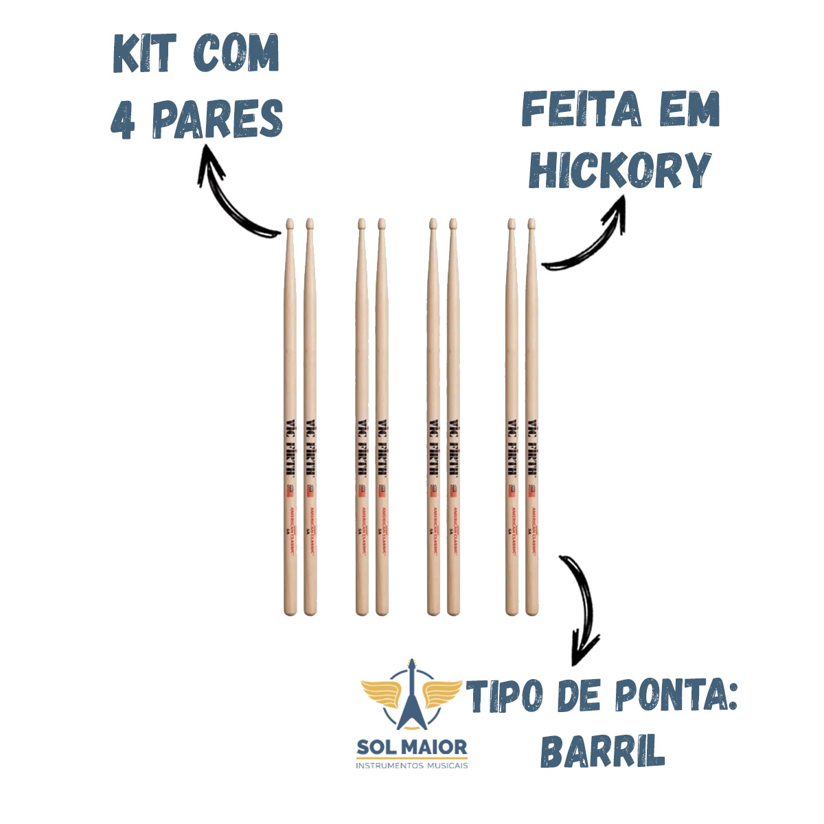 Kit com 4 Pares de Baqueta Vic Firth 5A American Hickory