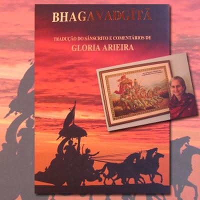Bhagavadgita - Tradução do sânscrito e comentários de Gloria Arieira - Capítulos 1 a 6