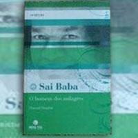 Sai Baba, O Homem dos milagres - Howard Murphet