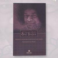 Uma nova vida com Sai Baba - Histórias de devotos que transformaram seus corações