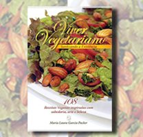 Viver Vegetariano - Sutilizando a existência - Maria Laura Garcia Packer