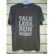 Camisa RUN SHOP - Talk less, RUN more