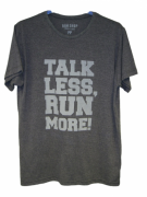 Camisa RUN SHOP - Talk less, RUN more